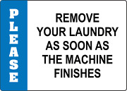 Remove Your Laundry As Soon As The Machine Finishes | Adhesive Vinyl Sign Decal