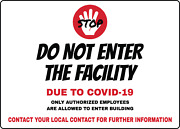 Do Not Enter The Facility Due To Cd-19   Adhesive Vinyl Sign Decal