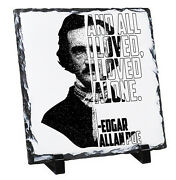 Edgar Allan Poe - Loved Alone - Rock Slate Photo Gift With Stands High Gloss