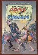 Groo Vs. Conan 2015 Sdcc Hardcover Sealed - Only 300 Made - Sergio Aragones