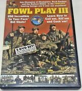 Fowl Play Iii 3 Buck Gardner Calls 2 Dvd Set Duck Calling And Hunting New Sealed