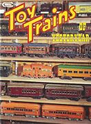 Toy Trains Of 1900 To 1939 Lionel, American Flyer, Ives, Bing, Howard, New Book