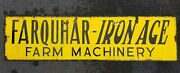 Vintage Farquhar Tractor Iron Age Porcelain On Steel Sign - Big 57.5 X 15