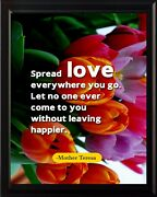 Mother Teresa Spread Love Everywhere Poster Print Picture Or Framed Wall Art