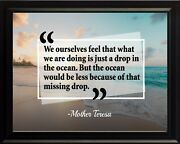 Mother Teresa We Ourselves Feel Poster Print Picture Or Framed Wall Art