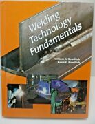 Welding Technology Fundamentals By Williams And Kevin Bowditch