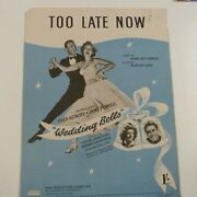 Song Sheet Too Late Now Wedding Bells Fred Astaire Jane Powell 1951