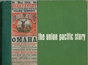 Union Pacific Railroad / The Union Pacific Story First Edition 1969