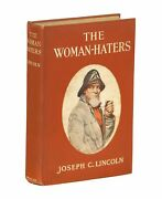 Joseph C Lincoln / The Woman-haters A Yarn Of Eastboro Twin-lights 1st Ed 1911