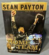 Home Team Sean Payton Biography 2010 First Edition First Printing Saints Nfl