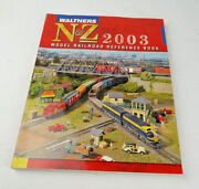 Walthers N, And Z Scale Train Reference Book Catalog 2003