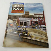 Walthers N, And Z Scale Train Reference Book Catalog 2011