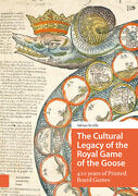 The Cultural Legacy Of The Royal Game Of The Goose 400 Years Of Printed Board