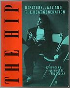 The Hip Hipsters Jazz And The Beat Generation