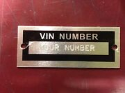 Stamped Data Plate Serial Tag 2 1/2 X 1. Fordchevydodgeplymouthharley