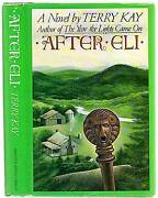 Terry Kay / After Eli First Edition 1981