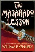 William P Kennedy / The Masakado Lesson First Edition 1986