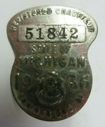 Vintage 1936 State Of Michigan Registered Chauffeur Badge No. 51842 Driver Pin
