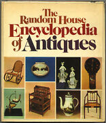 John Pope-hennessy / The Random House Encyclopedia Of Antiques 1st Edition 1973
