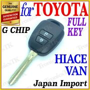 For Toyota Hiace Van Remote Key Two Buttons G Chip Japan Imports - 2004 Onwards