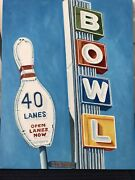 """Bowling Alley Sign Oil On Canvas 30 X 20 """" Pop Art Bright Colors Big Bowling Pin"""