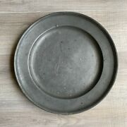 Antique 1700and039s Forged Pewter Platter Plate Bowl 16 1/4 Large Marked