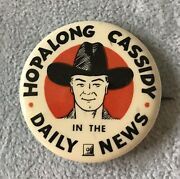 Vintage 1950s Hopalong Cassidy In The Daily News 2 Celluloid Pinback Button