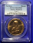 No Date Medal Pcgs Ms 69 Rd James Madison Type 1