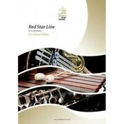 Red Star Line Stef Minnebo Concert Band/harmonie Music Set - Score And Parts