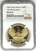 1970 Greece 100 Drachmai Ngc Ms65pl Gold Coin 1967 Revolution Prooflike