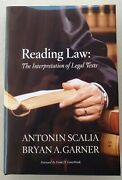 Reading Law The Interpretation Of Legal Text Signed By Antonin Scalia/1st/2012