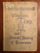1905 Doctor Quintard, Confederate Chaplain Csa And Second Bishop Of Tennessee, Tn