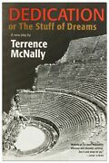 Terrence Mcnally / Dedication Or The Stuff Of Dreams Signed 1st Edition 2006