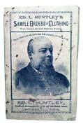 Ed. Huntleyand039s Sample Orders Of Clothing And Fashion Forms Chicago Trade Catalog