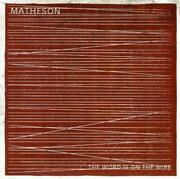 Matheson Word Is On The Wire Cd.