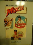 Book Of Moxie - Potter - History/ Price Guide, Collectibles . Vintage Drink