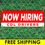 Now Hiring Cdl Drivers Advertising Vinyl Banner Flag Sign Many Sizes W/ Grommets
