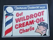 Fearless Fosdick Get Wildroot Cream - Oil Charlie Tin Sign