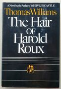 The Hair Of Harold Roux By Thomas Williams/first Edition/1974
