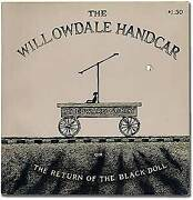 Edward Gorey / Willowdale Handcar Or The Return Of The Black Doll 1st Ed 1962