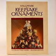 Hallmark Keepsake Ornaments 2nd Edition Collector's Guide. 1973 To 1985.