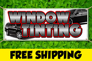 Window Tinting Advertising Vinyl Banner Flag Sign Many Sizes - Free Grommets