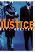 The Tenth Justice By Brad Meltzer 1997, Hardcover Signed By Author