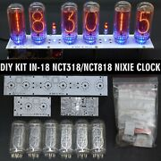 Diy Kit In-18 Nixie Tubes Clock Pcbs + Parts 12/24h Slot Machine [with Options]