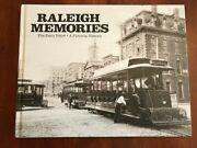 Raleigh Memories Pictorial History Early Years North Carolina Vintage Photos, Nc