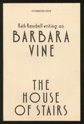 Ruth Rendell, Barbara Vine / The House Of Stairs Signed Proof 1st Ed 1988