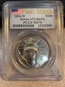2006-w 100 Burnished Platinum Statue Of Liberty Pcgs Ms70 First Strike