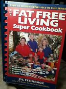 The Fat-free Living Super Cookbook By Jyl Steinback 1997, Trade Paperback