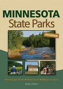 Minnesota State Parks How To Get There What To Do Where To Do It By Anne...