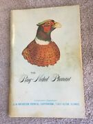 The Ring Necked Pheasant Olin Mathieson Corp Conservation Dept 1969 Pb G